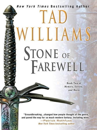 Tad Williams: The stone of farewell : Memory, Sorrow and Thorn Series, Book 2