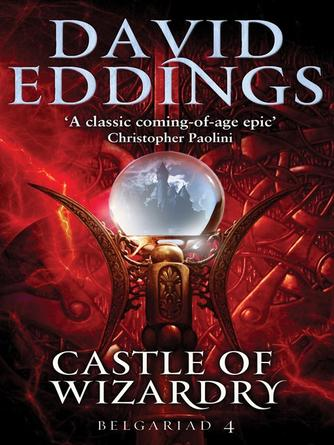 David Eddings: Castle of wizardry : Book Four Of The Belgariad