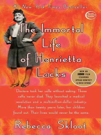 Rebecca Skloot: The immortal life of henrietta lacks