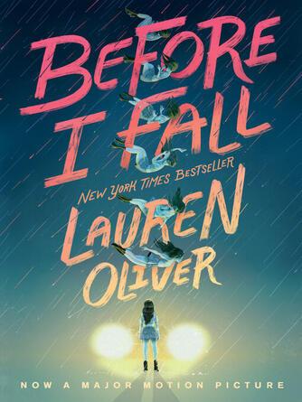 Lauren Oliver: Before i fall
