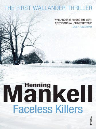 Henning Mankell: Faceless killers : Kurt Wallander