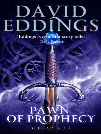 David Eddings: Pawn of prophecy : Book One Of The Belgariad