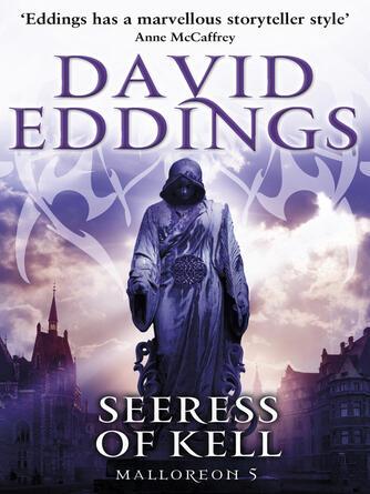 David Eddings: Seeress of kell : (Malloreon 5)