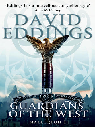 David Eddings: Guardians of the west : (Malloreon 1)