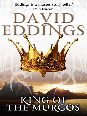 David Eddings: King of the murgos : (Malloreon 2)