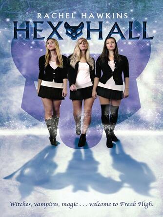 Rachel Hawkins: Hex hall : Hex Hall Series, Book 1