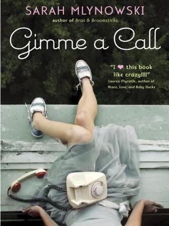 Sarah Mlynowski: Gimme a call