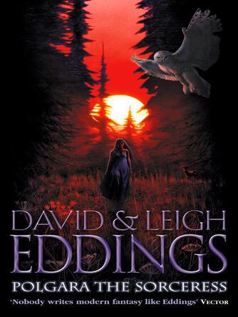 David Eddings: Polgara the sorceress : The Belgariad Series, Book 7