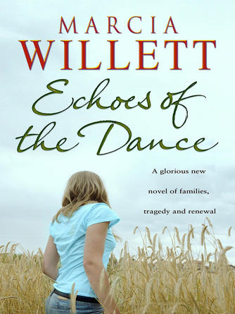 Marcia Willett: Echoes of the dance