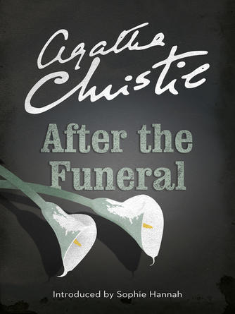 Agatha Christie: After the funeral : Hercule Poirot Series, Book 30