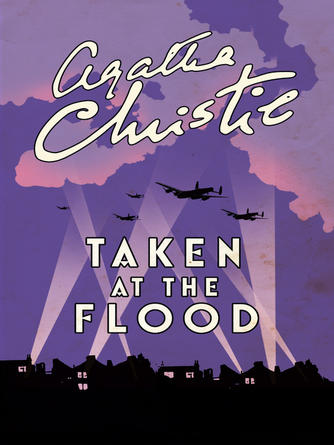 Agatha Christie: Taken at the flood : Hercule Poirot Series, Book 27