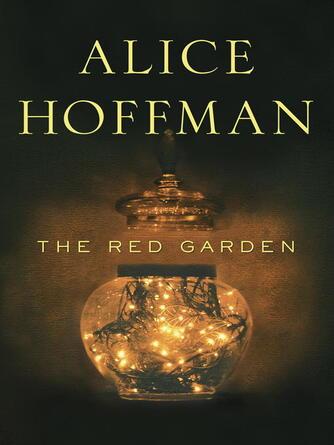 Alice Hoffman: The red garden