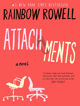 Rainbow Rowell: Attachments