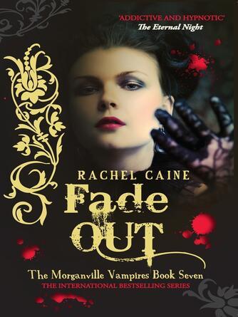 Rachel Caine: Fade out