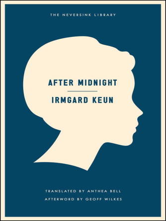 Irmgard Keun: After midnight