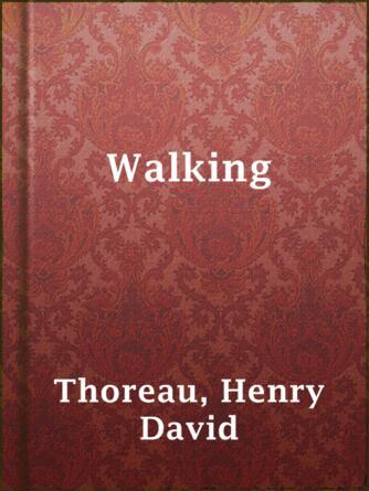 Henry David Thoreau: Walking