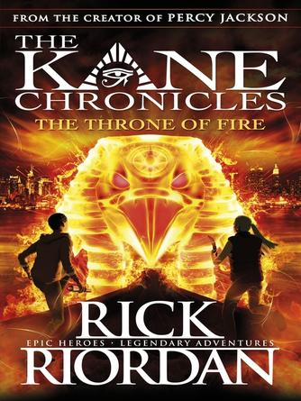 Rick Riordan: The throne of fire : The Kane Chronicles, Book 2