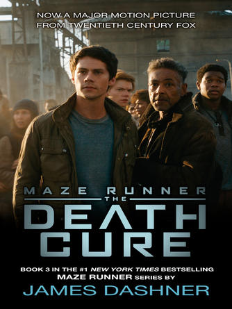 James Dashner: The death cure : The Maze Runner Series, Book 3