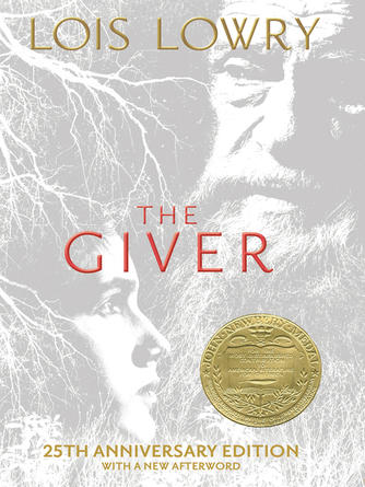 Lois Lowry: The giver : The Giver Quartet, Book 1