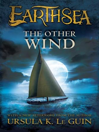 Ursula K. Le Guin: The other wind : Earthsea Cycle, Book 6