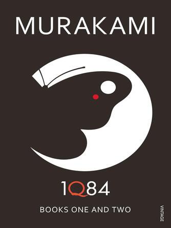 Haruki Murakami: 1q84 : Books 1 and 2