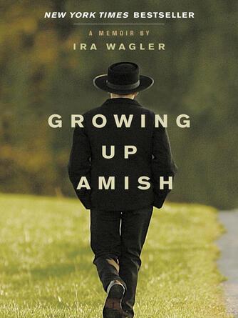 Ira Wagler: Growing up amish
