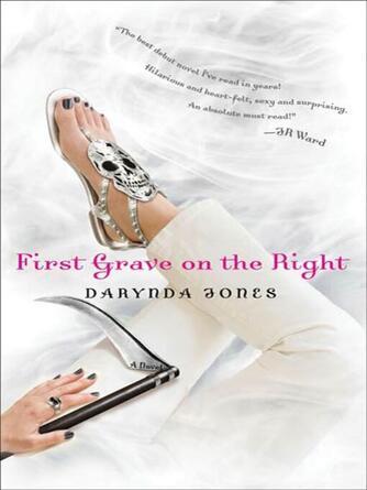 Darynda Jones: First grave on the right : Charley Davidson Series, Book 1