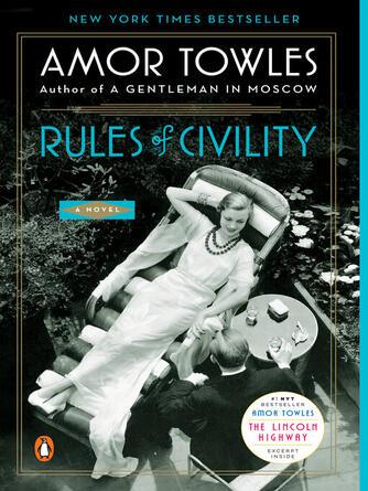 Amor Towles: Rules of civility : A Novel