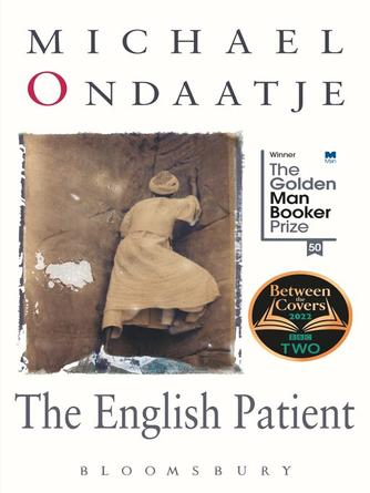 Michael Ondaatje: The english patient : Winner of the Golden Man Booker Prize