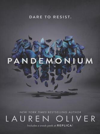 Lauren Oliver: Pandemonium : Delirium Series, Book 2
