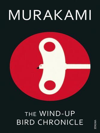 Haruki Murakami: The wind-up bird chronicle