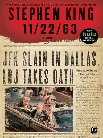 Stephen King: 11/22/63 : A Novel