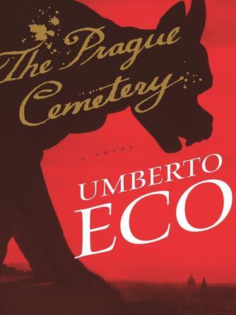 Umberto Eco: The prague cemetery