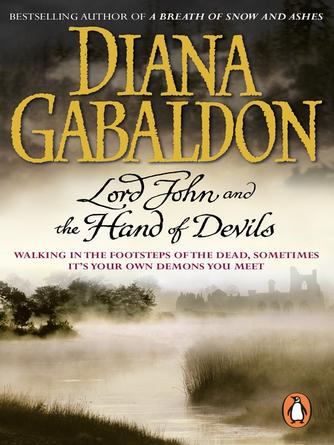 Diana Gabaldon: Lord john and the hand of devils : Hell-fire club; succubus; haunted soldier