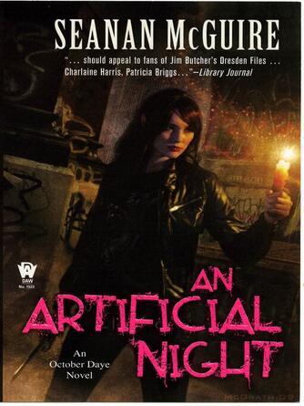 Seanan McGuire: An artificial night : October Daye Series, Book 3