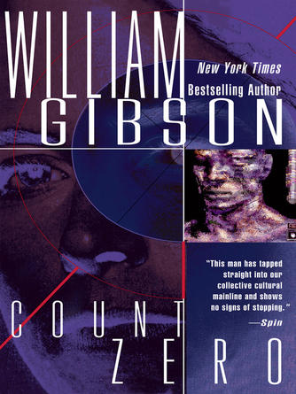 William Gibson: Count zero : Sprawl Trilogy, Book 2