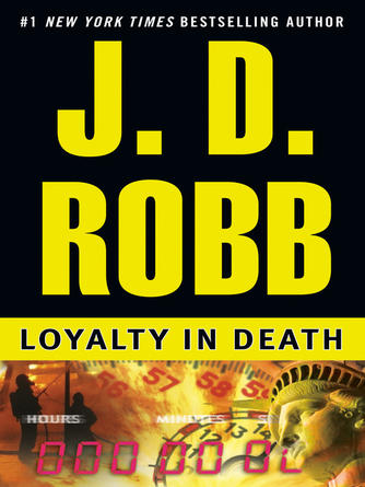 : Loyalty in death : In Death Series, Book 9