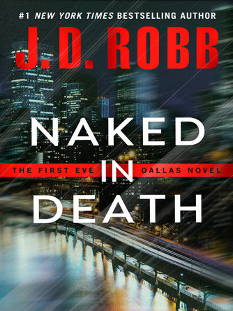 : Naked in death : In Death Series, Book 1