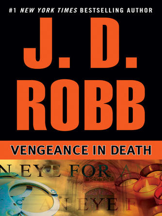 : Vengeance in death : In Death Series, Book 6