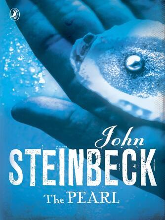John Steinbeck: The pearl