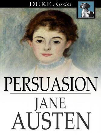 Jane Austen: Persuasion