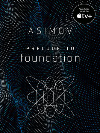 Isaac Asimov: Prelude to foundation : Foundation Series, Book 1