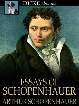 Arthur Schopenhauer: Essays of schopenhauer
