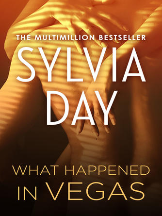 Sylvia Day: What happened in vegas