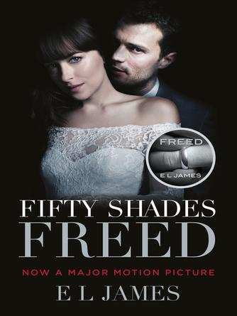 : Fifty shades freed : Fifty Shades Trilogy, Book 3