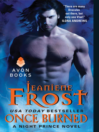 Jeaniene Frost: Once burned : Night Prince Series, Book 1