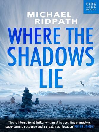 Michael Ridpath: Where the shadows lie