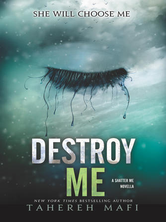 Tahereh Mafi: Destroy me : Shatter Me Series, Book 1.5