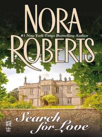 Nora Roberts: The search for love