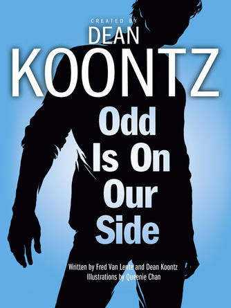 Dean Koontz: Odd is on our side : Odd Thomas: Graphic Novel Series, Book 2